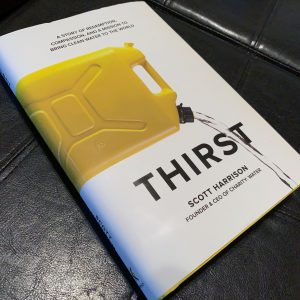 Thirst by Scott Harrison Book Image