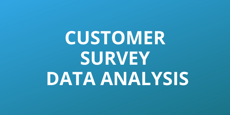 A Customer Survey Data Analysis Headline Image