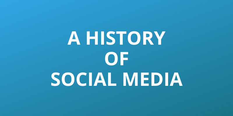 A history of Social Media Headline Image